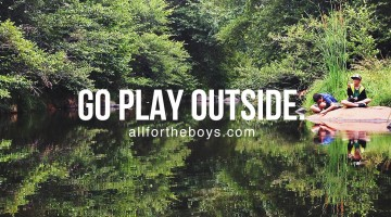 Go play outside.