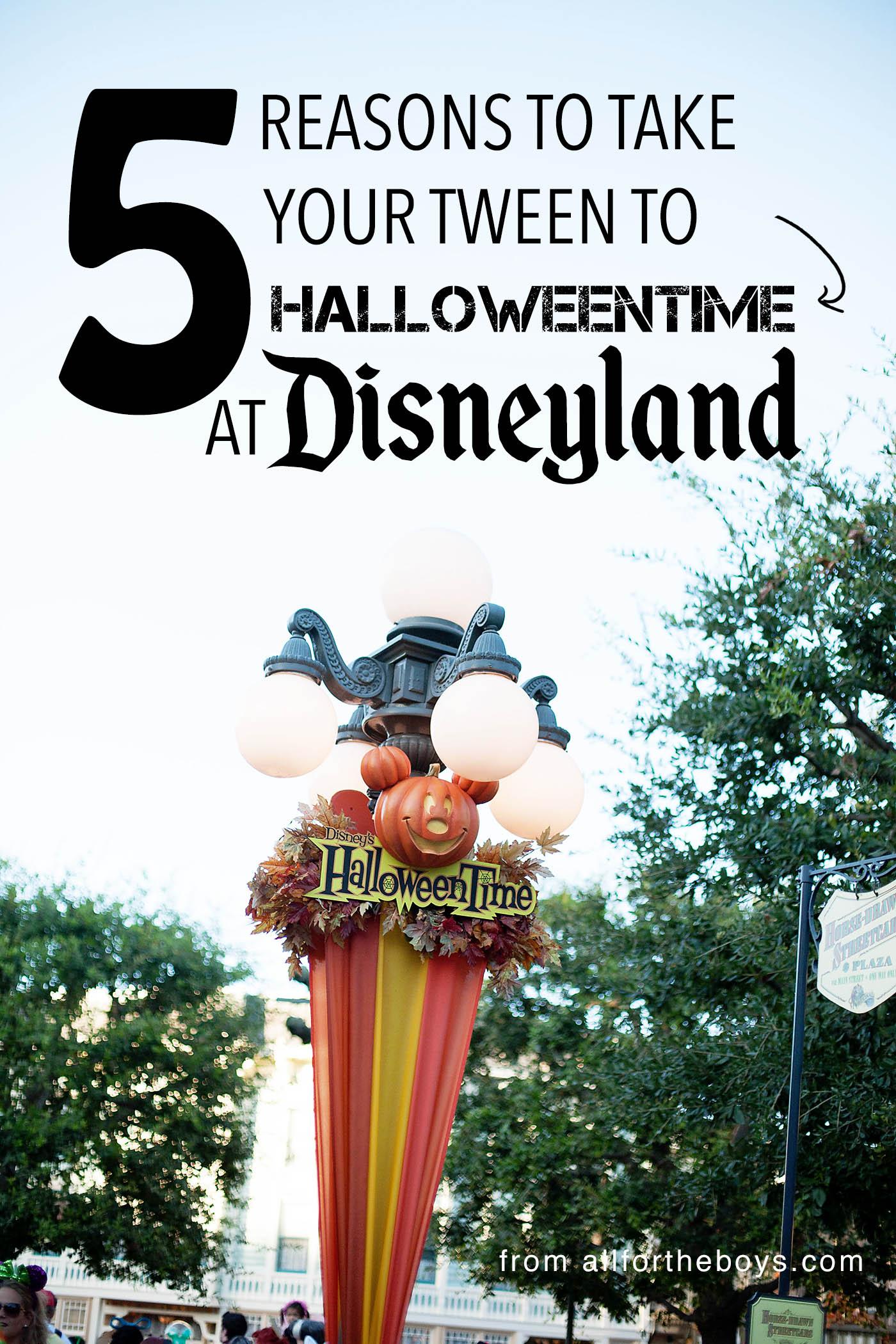 5 reasons to take your tween to HalloweenTime at Disneyland