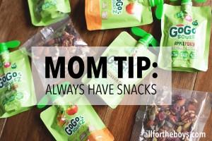 Always have snacks!