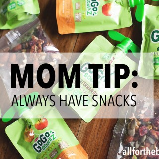 Mom Tip: Always Have Snacks + Giveaway