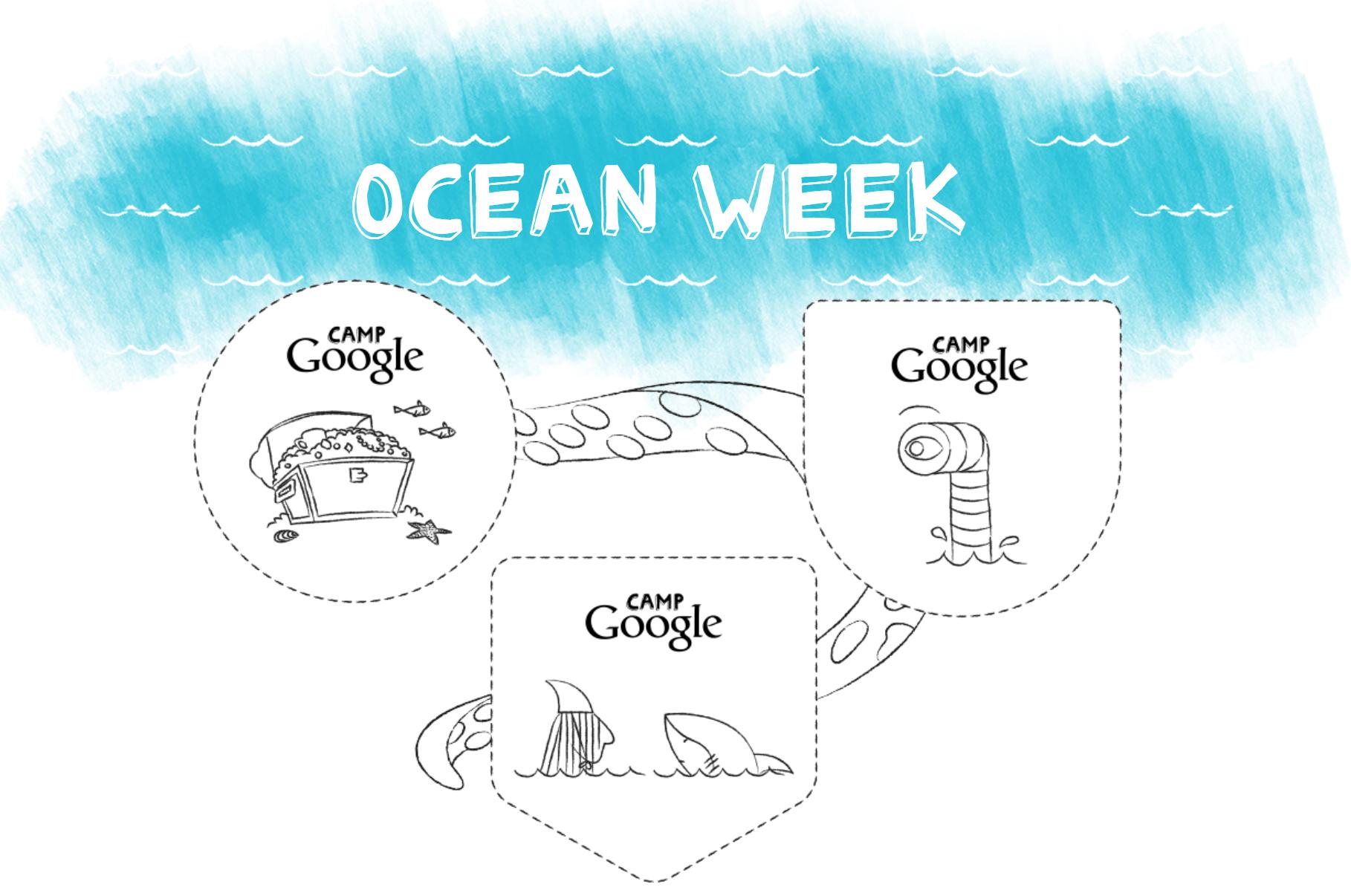 Camp Google - Ocean Week Badges