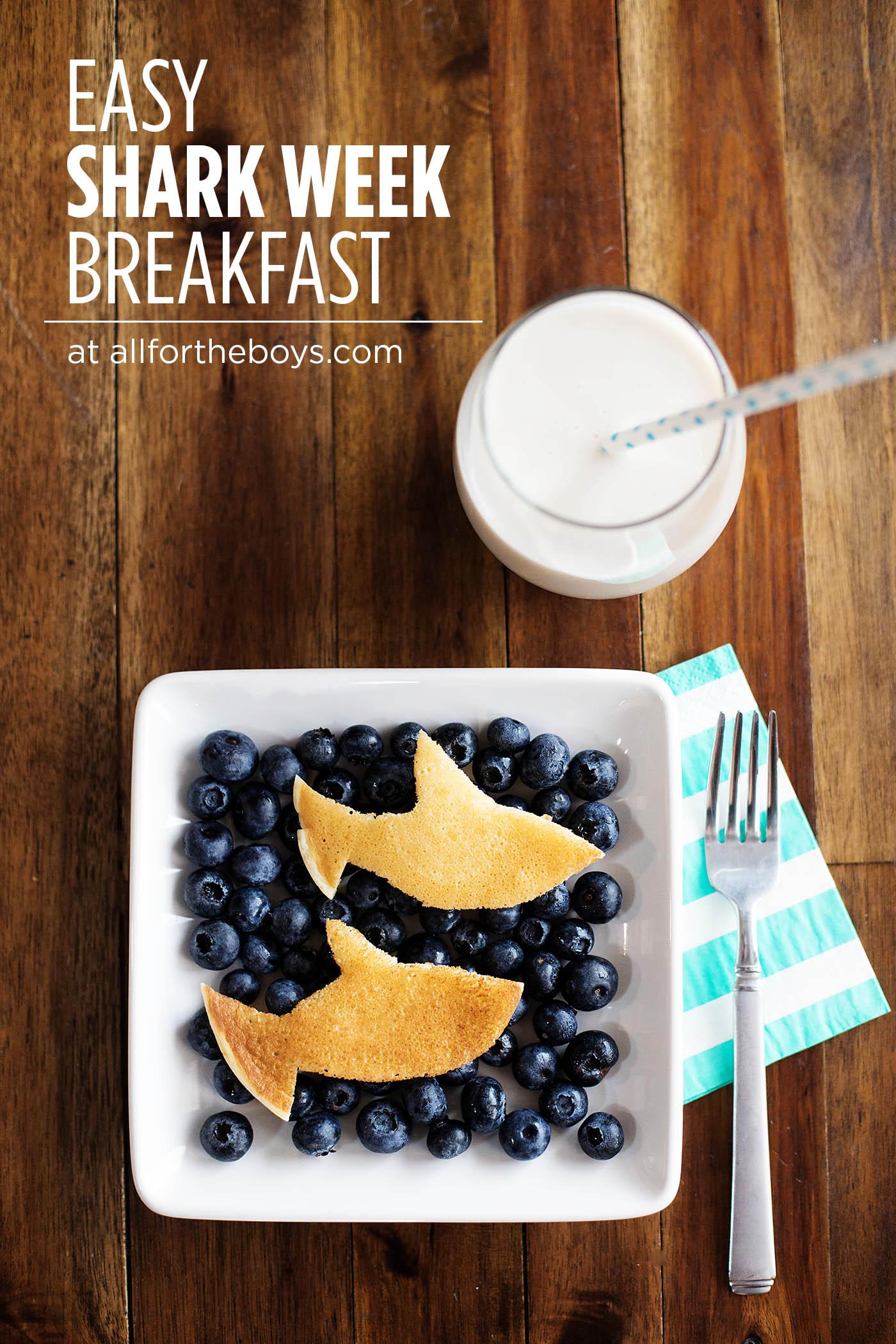 Easy shark week breakfast idea