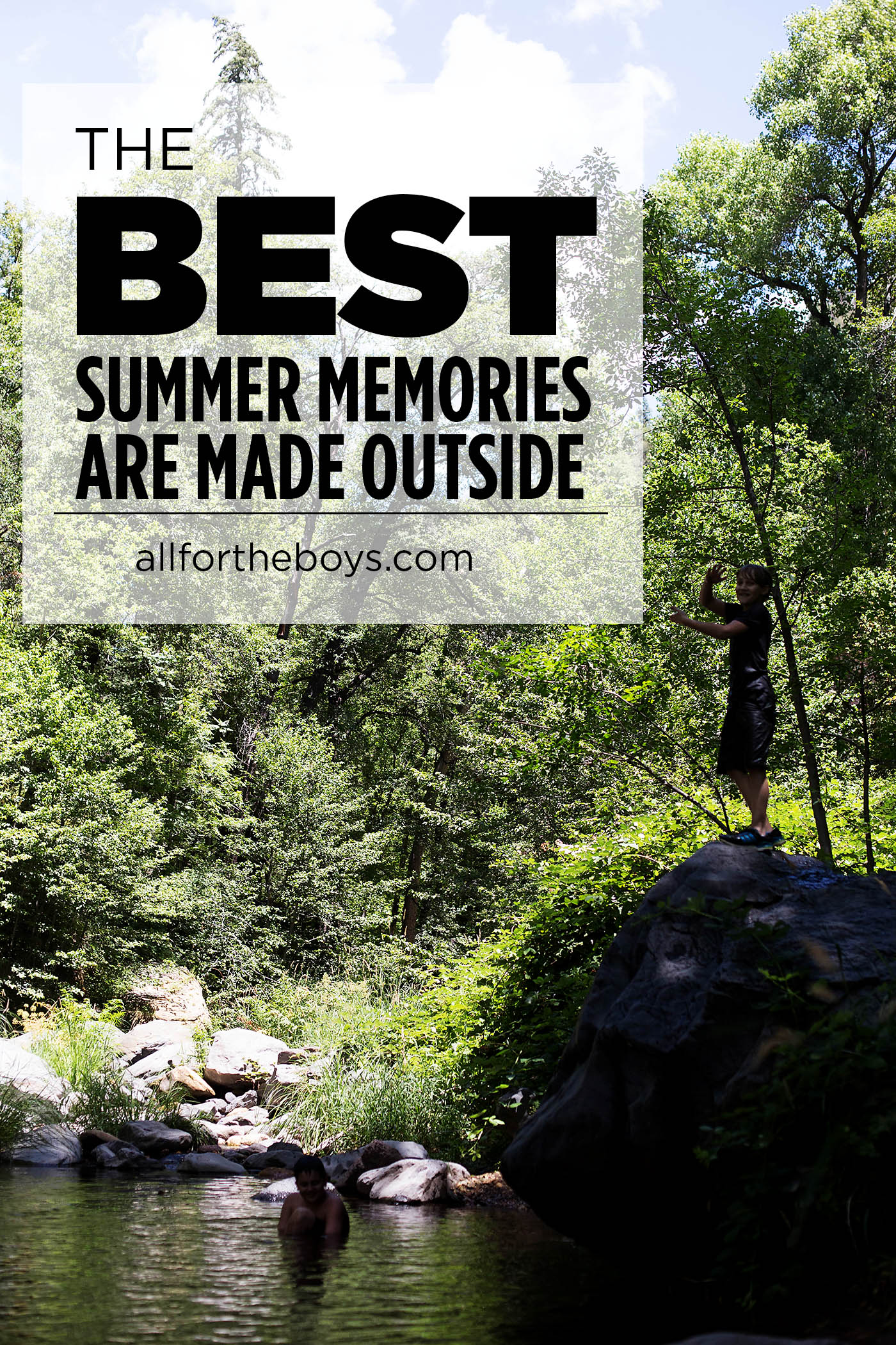 The best summer memories are made outside - at allfortheboys.com
