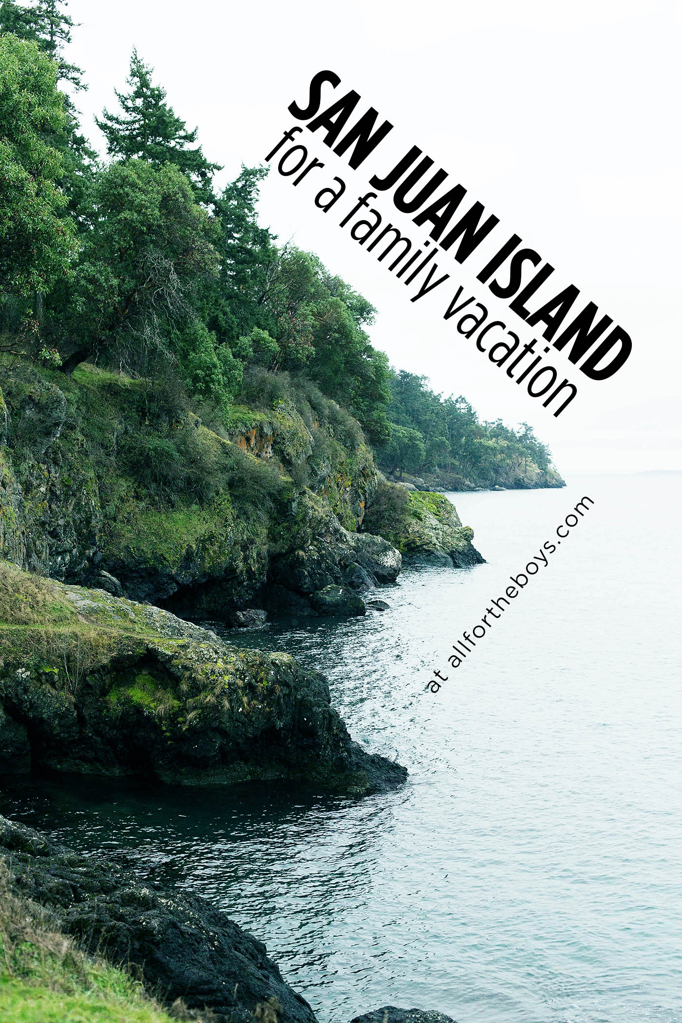 San Juan Island (just outside of Seattle, Washington) for a family vacation. What to do, where to stay and tips from allfortheboys.com