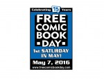 Don't Miss Free Comic Book Day – Saturday May 7