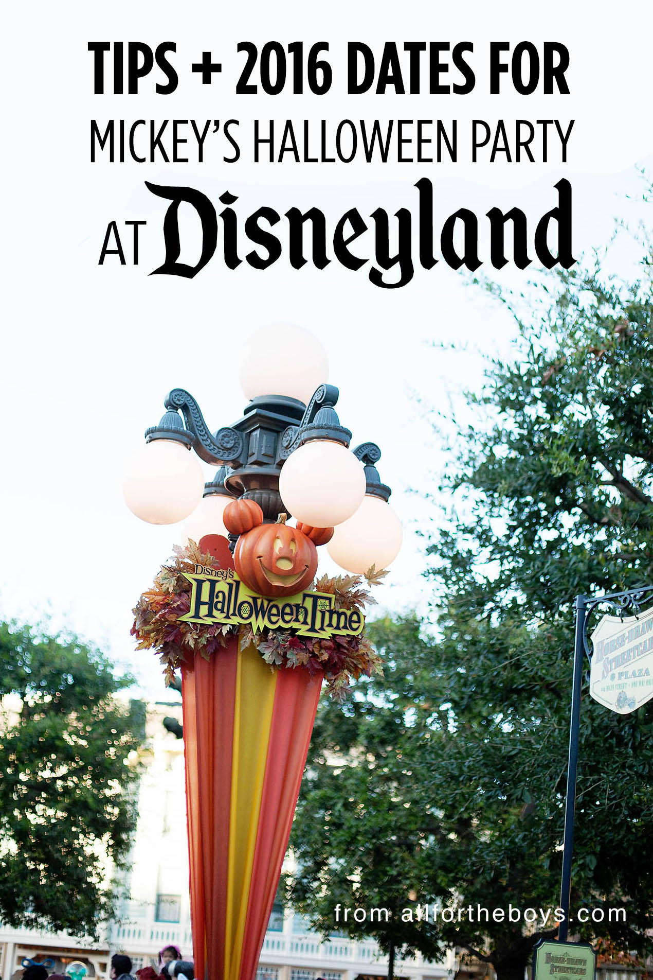Tips + 2016 dates for Mickey's Halloween Party at Disneyland