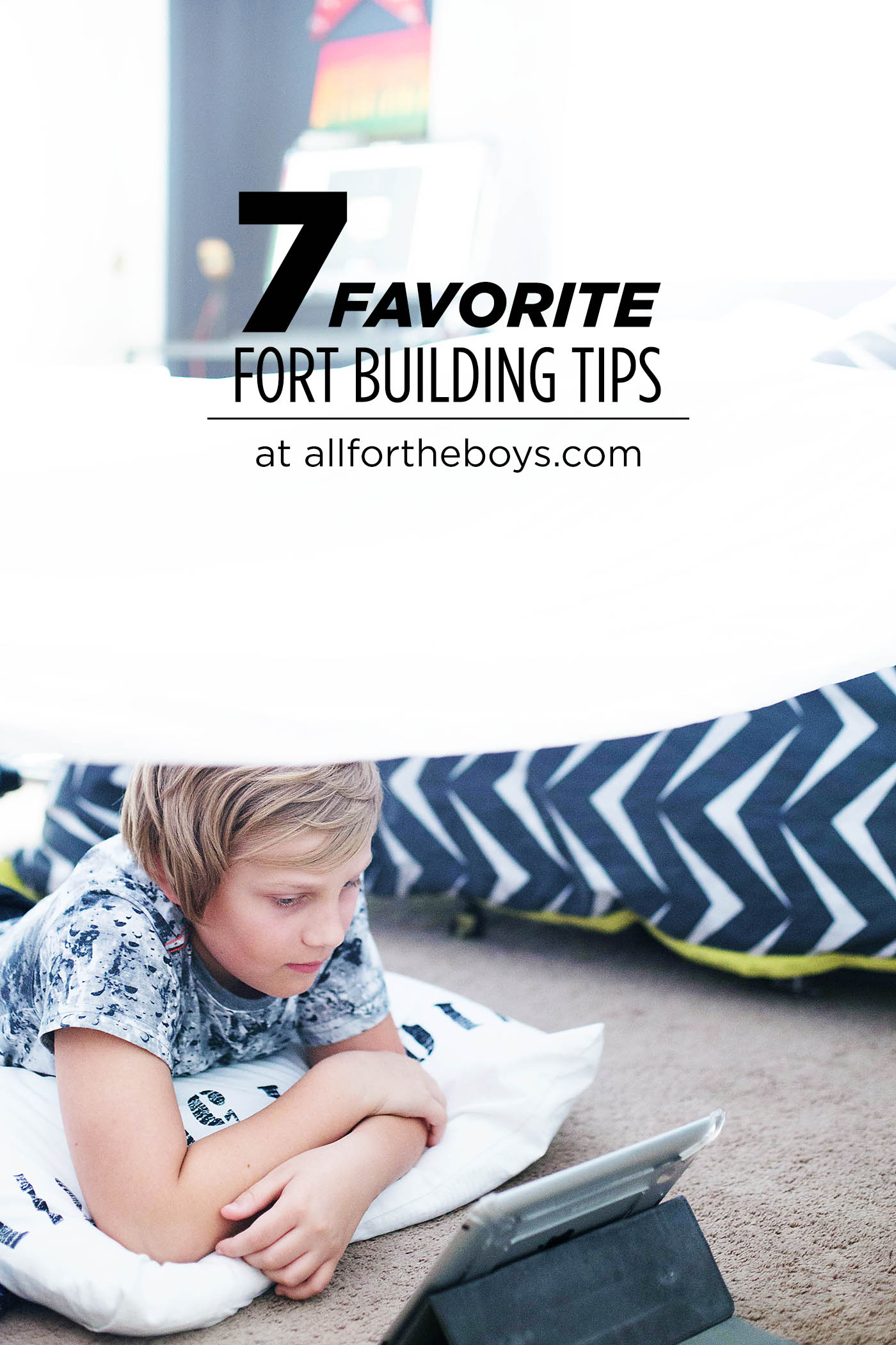 7 favorite fort building tips to make it fun, easy and safe