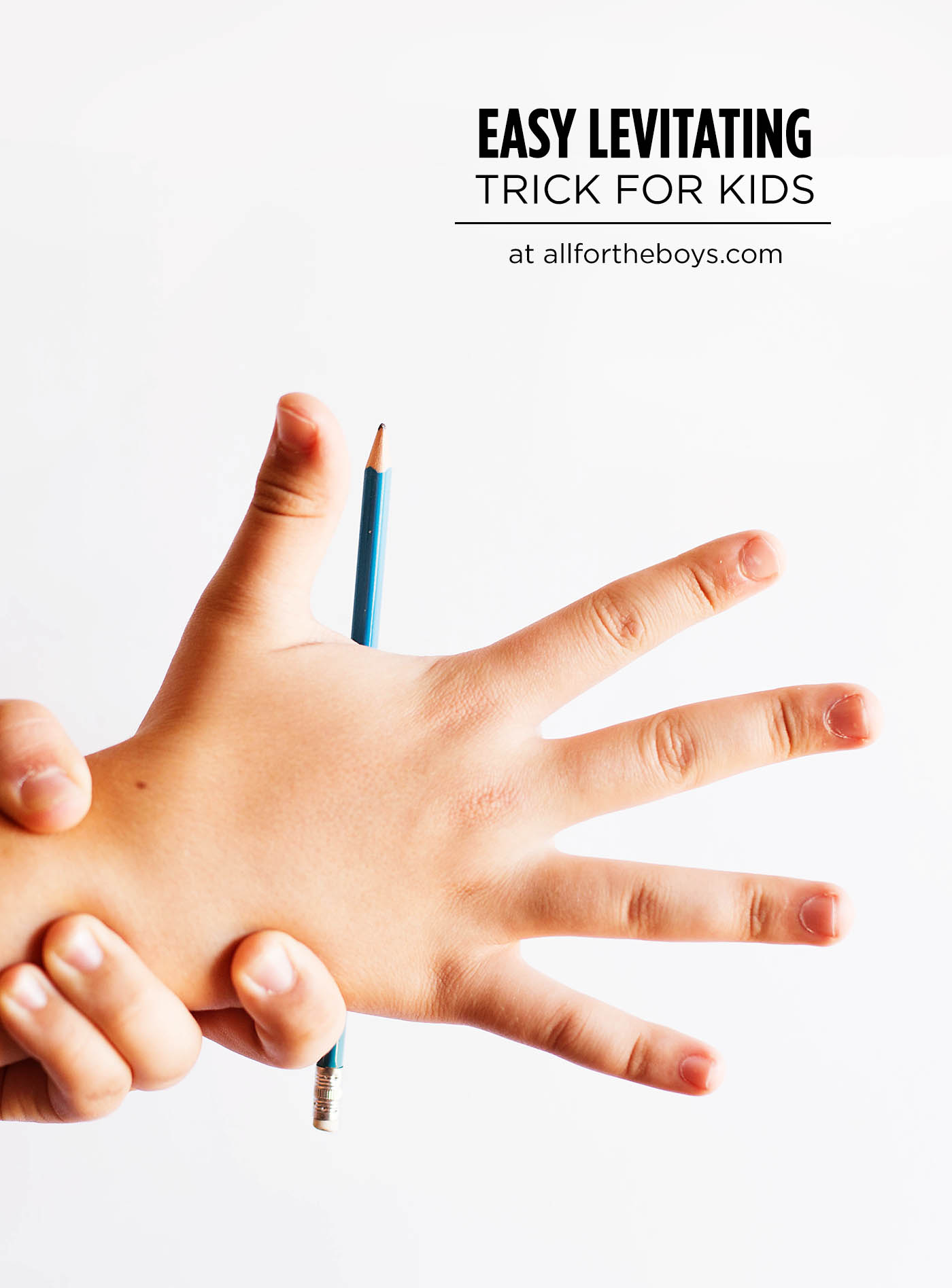 Easy Levitating Trick for Kids — All for the Boys