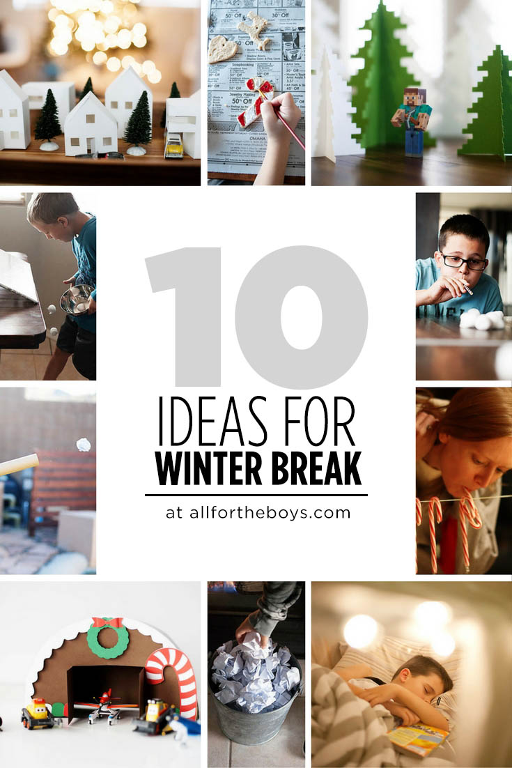 10 Ideas to keep kids busy during Winter Break