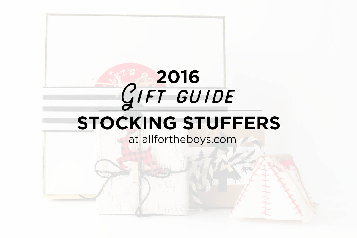 2016 Gift Guide stocking stuffer ideas