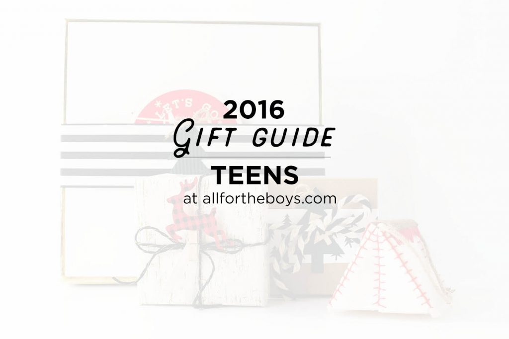 2016 Gift Guide for teens