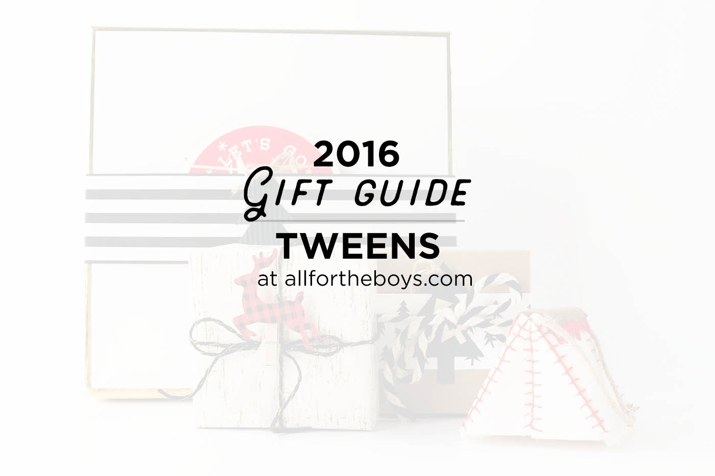 2016 Gift Guide for preschoolers - great gift ideas for tweens or kids around 9-12 years old