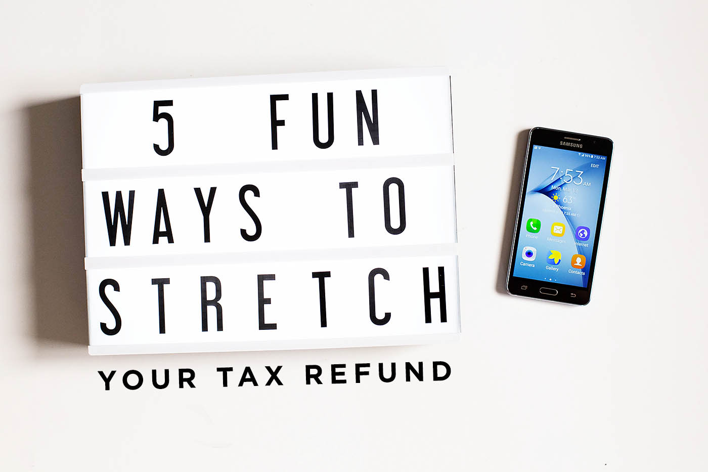 5 FUN ways to stretch your tax refund, plus a family travel bucket list printable!