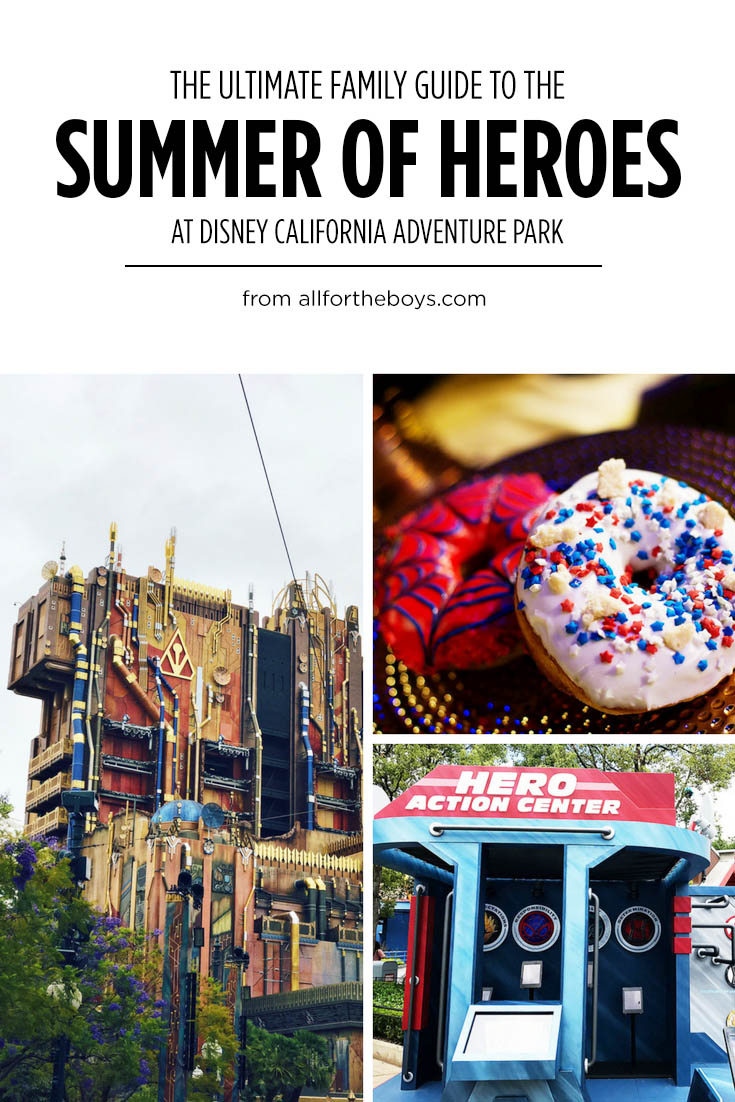 The Ultimate Family Guide to the Summer of Heroes at Disney California Adventure