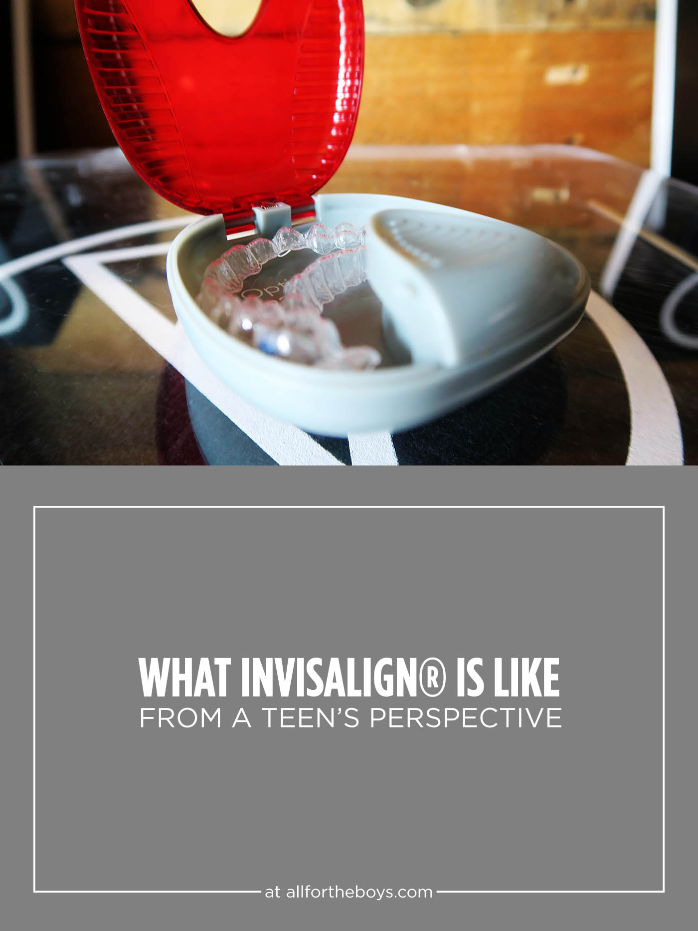 What Invisalign® is like from a teen's perspective