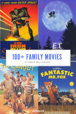 100+ Family Movies to Watch this Summer