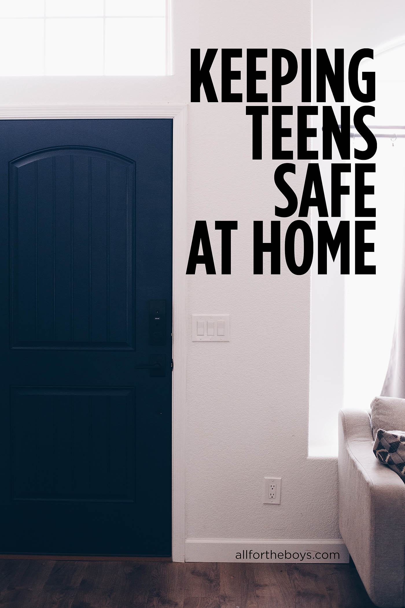 Keeping teens safe at home