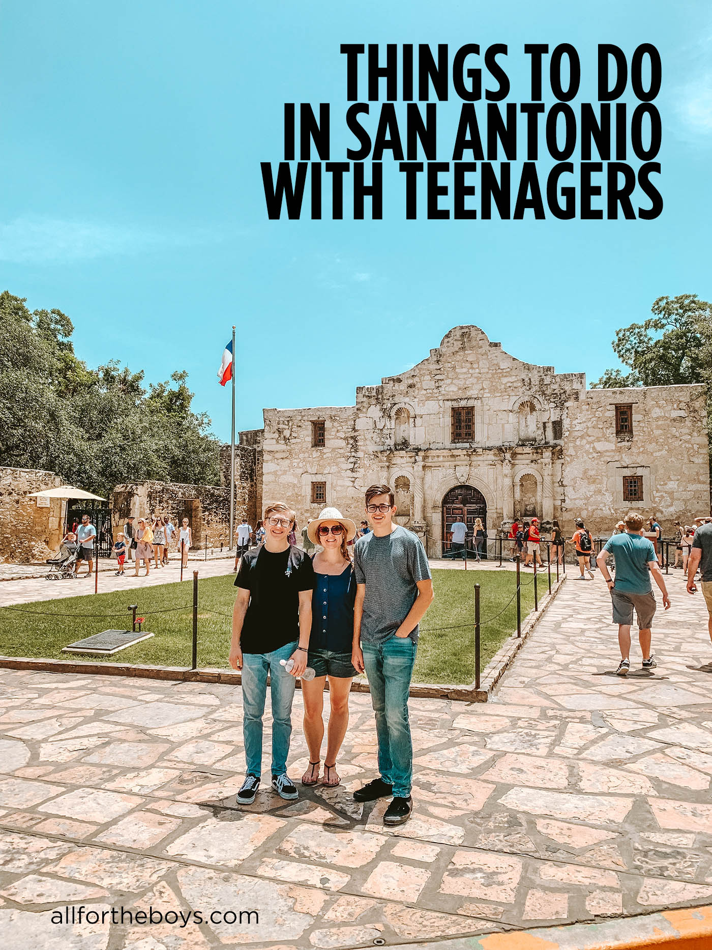 Things to do in San Antonio with Teenagers